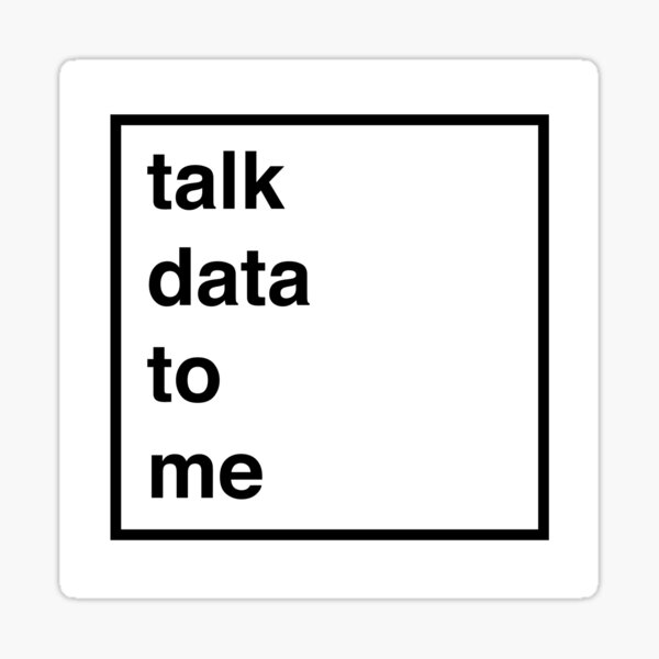 talk data to me Sticker