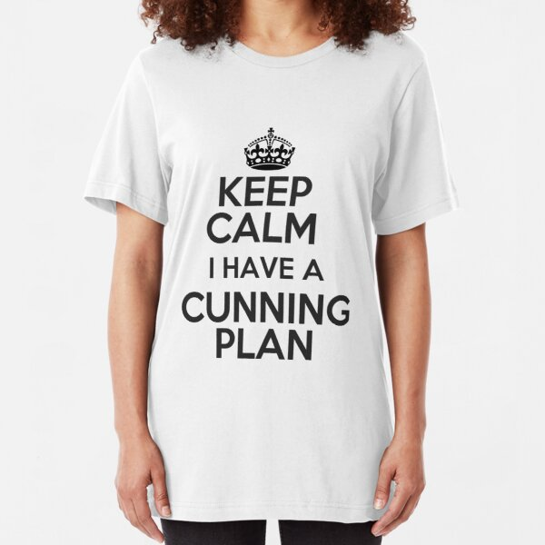 Keep Calm - I Have A Cunning Plan Slim Fit T-Shirt