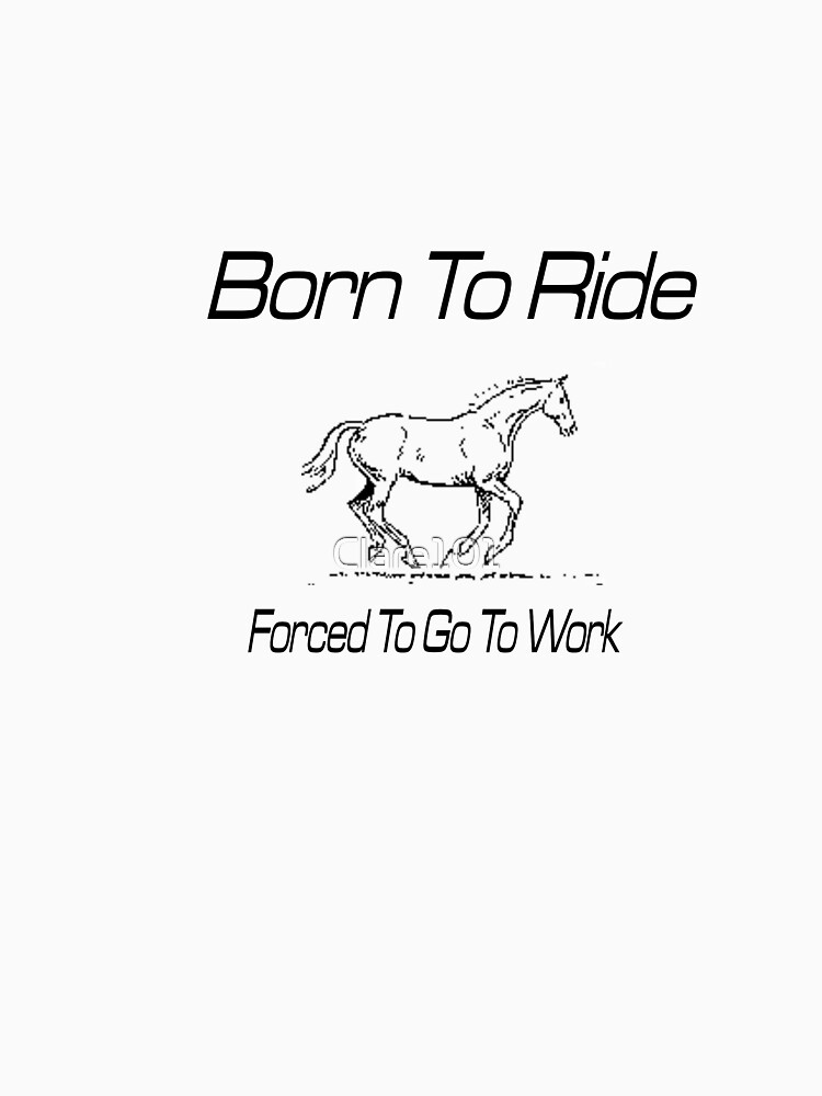 Born To ride by Clare101