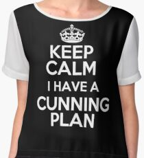 Keep Calm - I have a cunning plan Chiffon Top