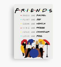Be like Friends • TV show Canvas Print