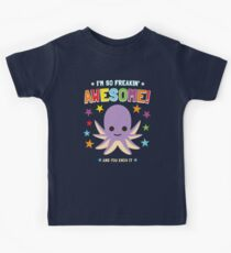 I'm So Freakin Awesome Shirt With Octopus  Kids Tee