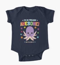 I'm So Freakin Awesome Shirt With Octopus  One Piece - Short Sleeve