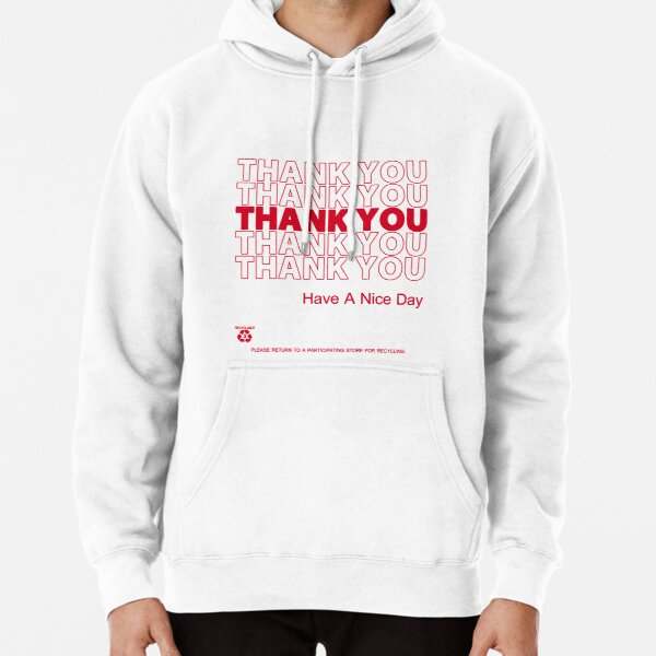 plastic bag shirt - thank you Pullover Hoodie