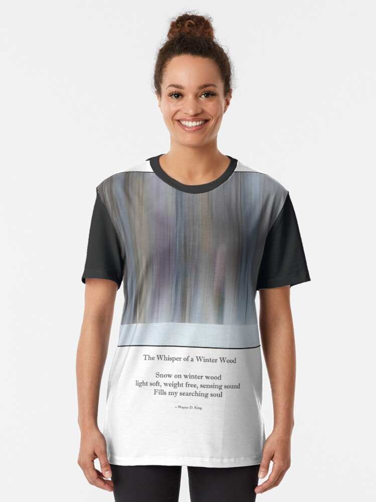 Alternate view of The Whisper of a Winter Wood Redux Haiku Graphic T-Shirt