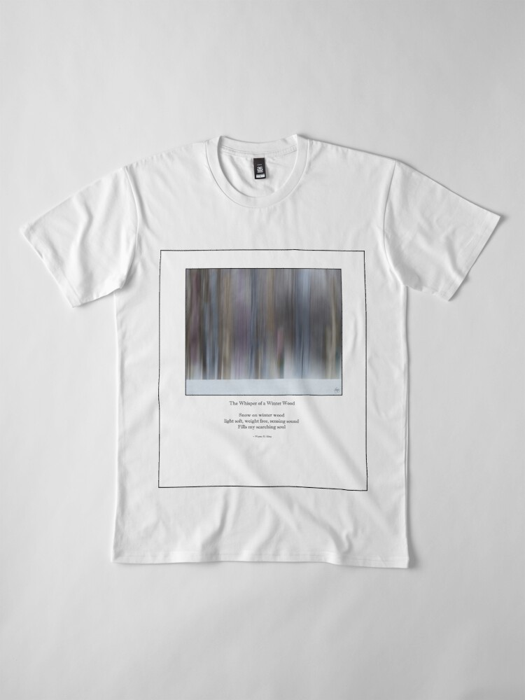 Alternate view of The Whisper of a Winter Wood Redux Haiku Premium T-Shirt