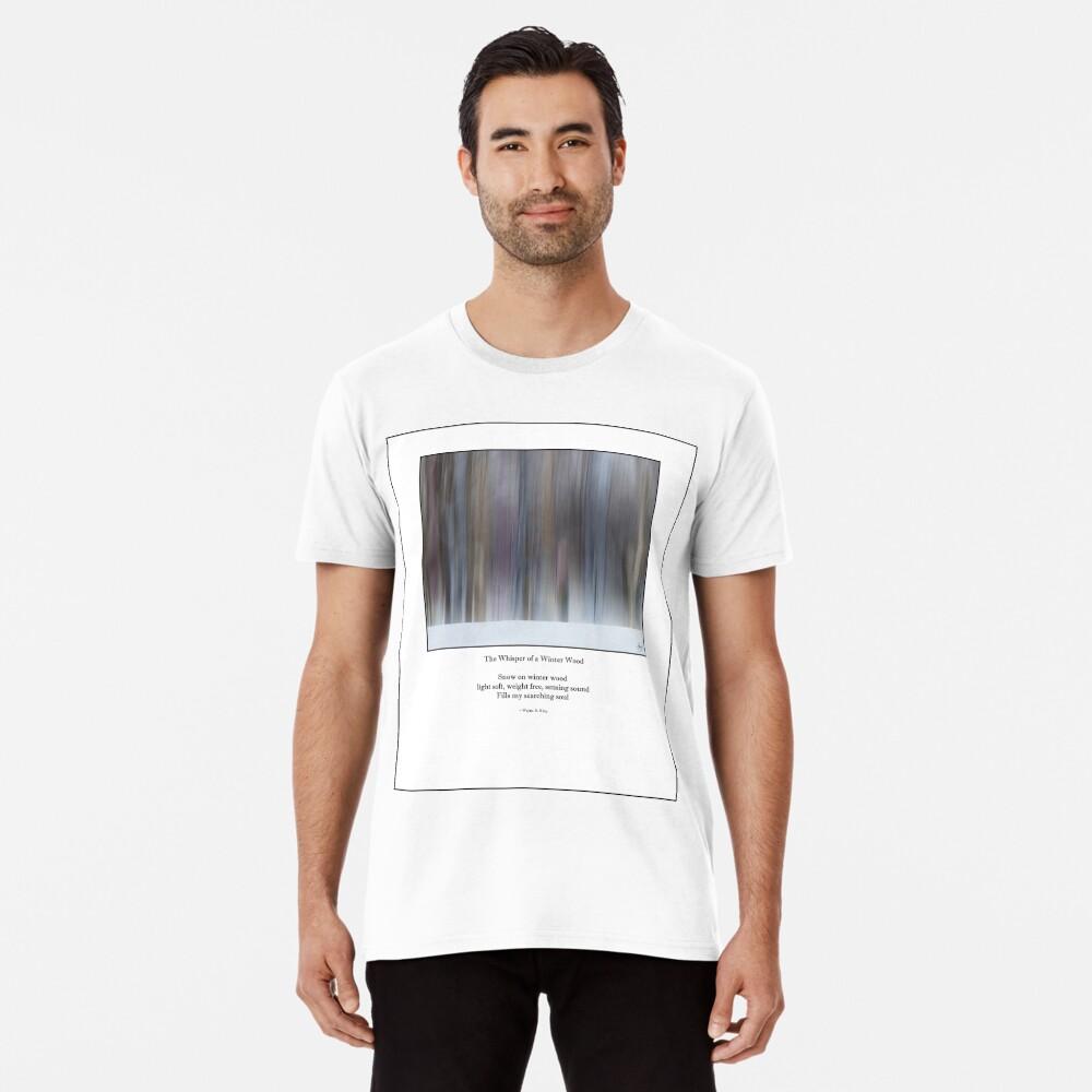 The Whisper of a Winter Wood Redux Haiku Premium T-Shirt