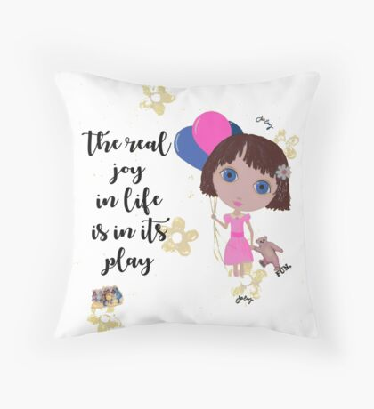 The Real Joy In Life Throw Pillow