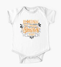 Be The Reason That Someone Smiles Today One Piece - Short Sleeve