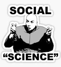 """SOCIAL """"SCIENCE"""" Sticker"""