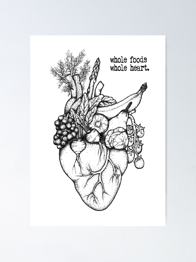 Alternate view of Whole Foods Whole Heart Poster