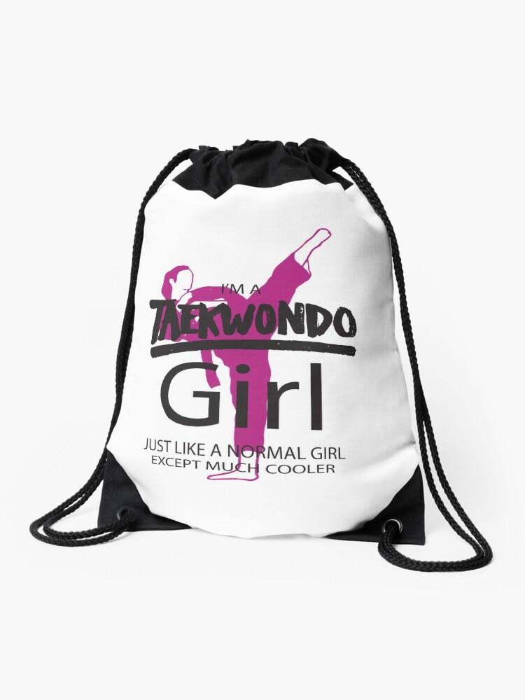 I M A Taekwondo Girl Tkd Martial Arts Drawstring Bag By Bullquacky Redbubble