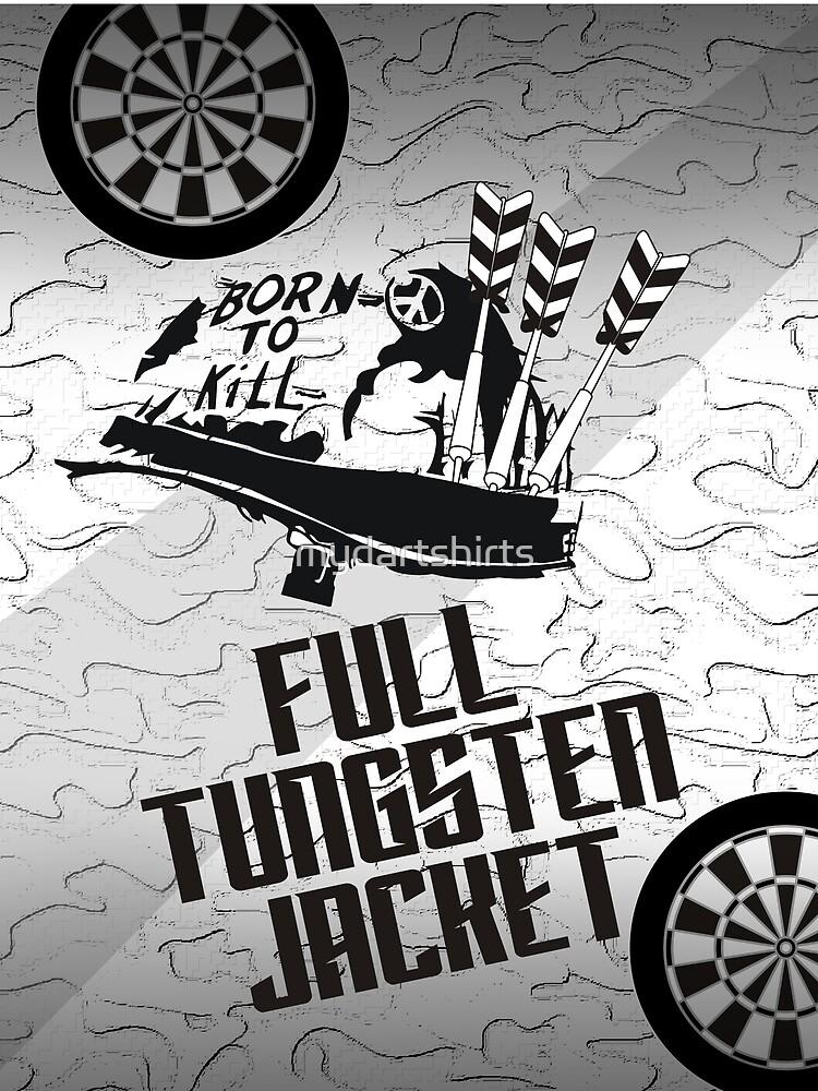 Full Tungsten Jacket Darts Team by mydartshirts