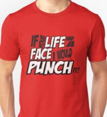 Scott Pilgrim Vs the World If your life had a face I would punch it! version 3 T-Shirt