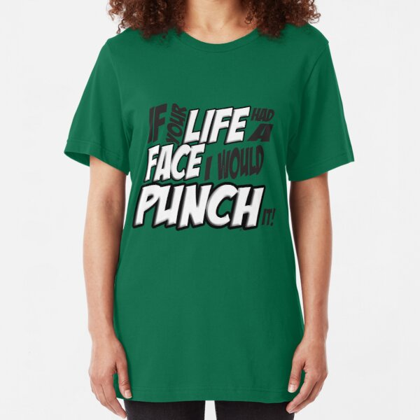 Scott Pilgrim Vs the World If your life had a face I would punch it! version 3 Slim Fit T-Shirt