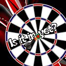 Is It In Yet Darts Team by mydartshirts