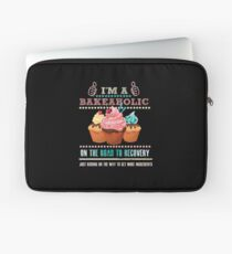I'm a Bakeaholic - Funny Humor Baking Baker  Laptop Sleeve