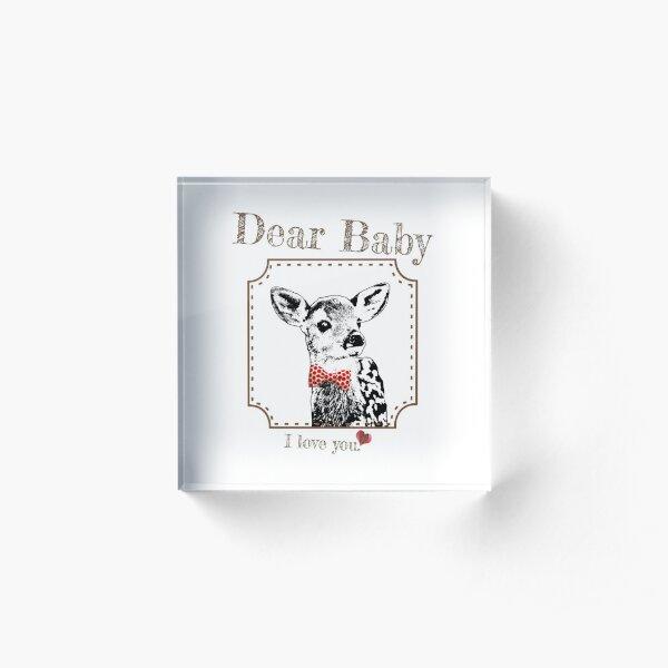 Deer Baby Son - I love my dear family Acrylic Block