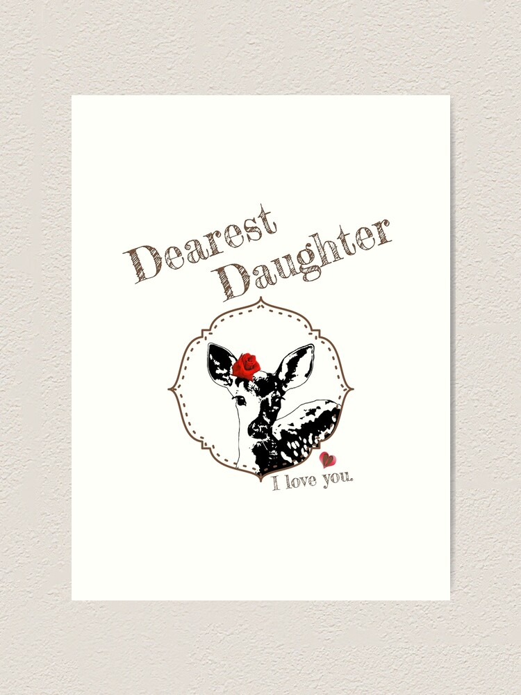 Alternate view of Deer Younger Daughter - I love my dear family Art Print