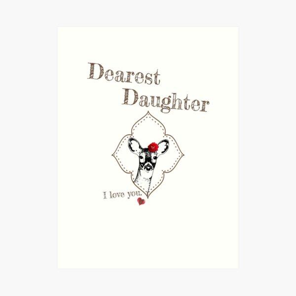 Deer Elder Daughter - I love my dear family Art Print
