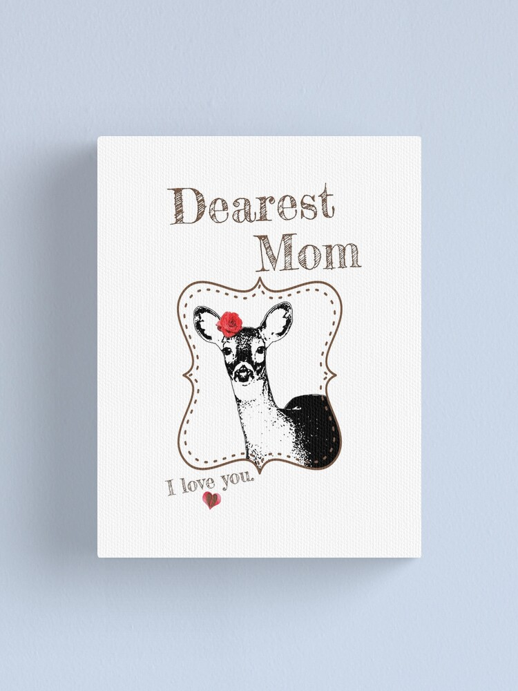 Alternate view of Deer Mom - I love my dear family Canvas Print