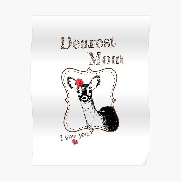 Deer Mom - I love my dear family Poster