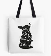 Say no to animal testing Tote Bag