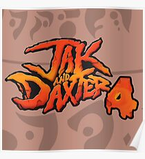 Jak and Daxter 4 Poster