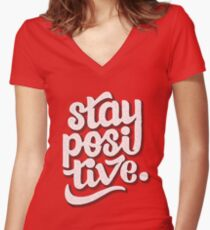 Stay Positive - Hand Lettering Retro Type Design Women's Fitted V-Neck T-Shirt