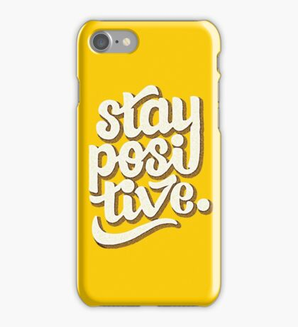 Stay Positive - Hand Lettering Retro Type Design iPhone Case/Skin