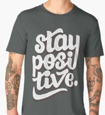Stay Positive - Hand Lettering Retro Type Design Men's Premium T-Shirt