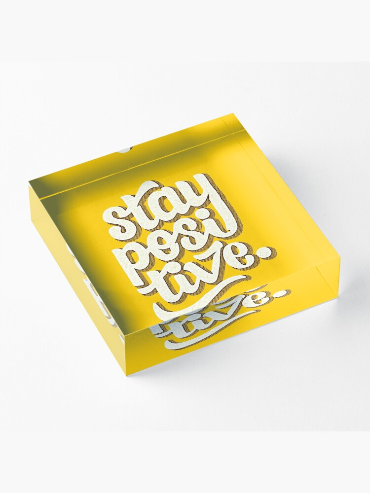 Alternate view of Stay Positive - Hand Lettering Retro Type Design Acrylic Block