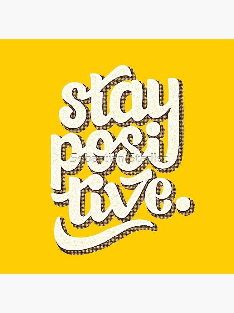 Stay Positive - Hand Lettering Retro Type Design by sebastianst