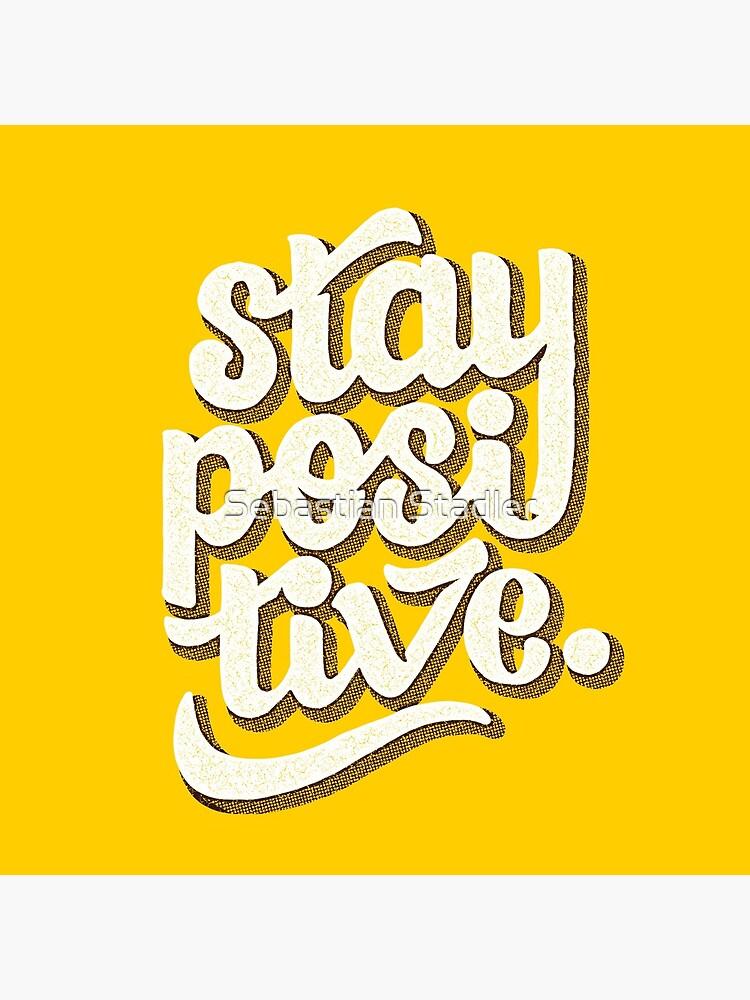 Stay Positive - Hand Lettering Retro Type Design by sebastianst
