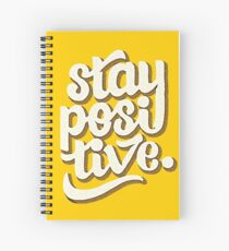 Stay Positive - Hand Lettering Retro Type Design Spiral Notebook