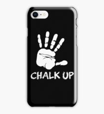 Chalk Up Climbers iPhone Case/Skin
