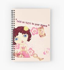 Hold on to Your Dreams Spiral Notebook