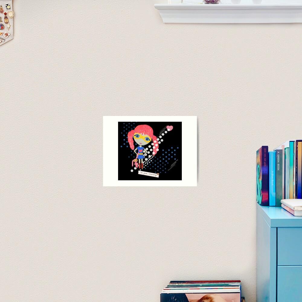 Be Your Own Superhero Art Print