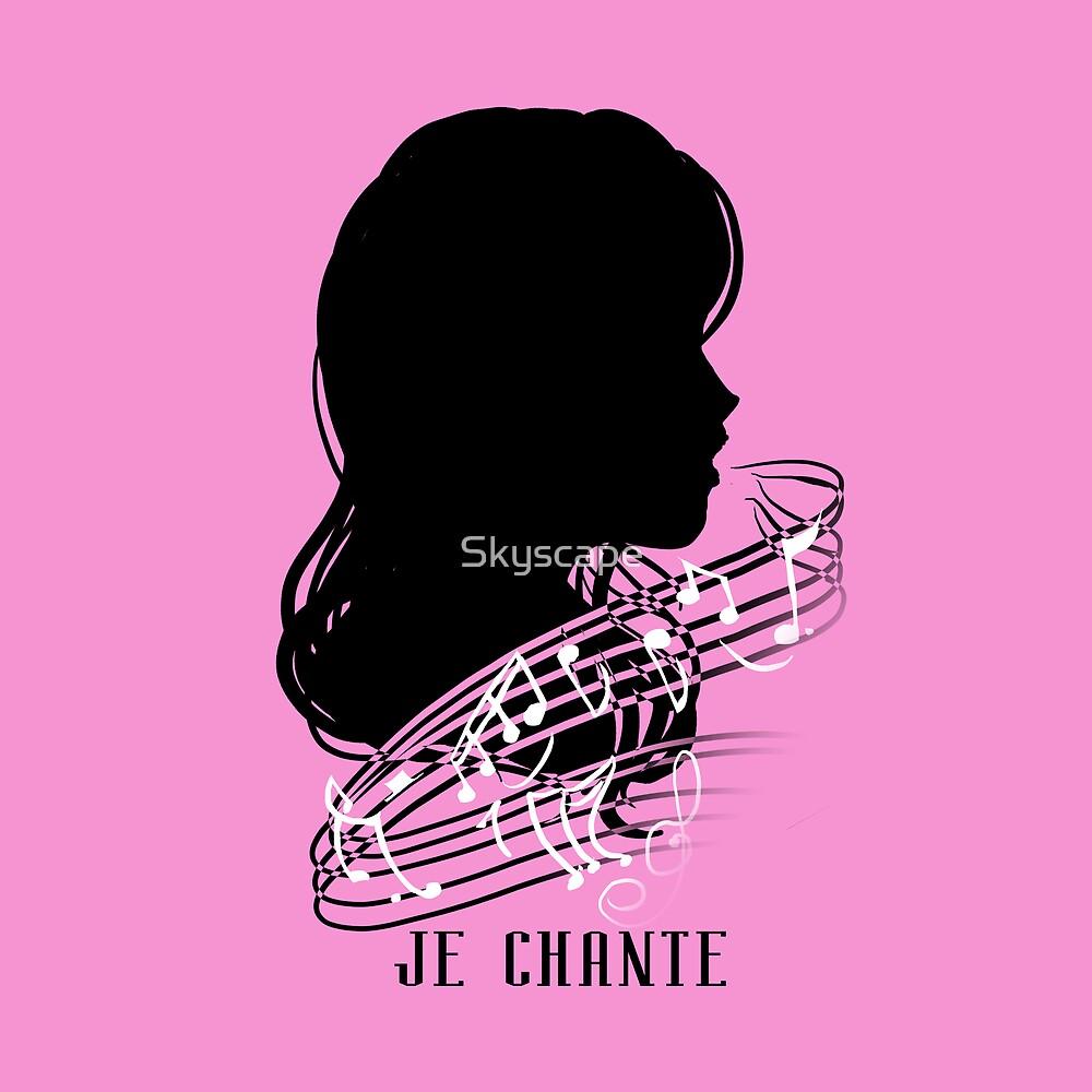 Je Chante by Skyscape