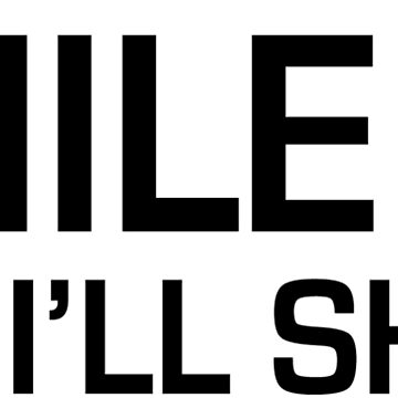 Smile and I'll shoot - Black (guest design) by GeometricFR