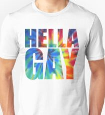 Hella Gay - rainbow Unisex T-Shirt