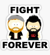 Kevin Owens/Sami Zayn - Fight Forever Sticker