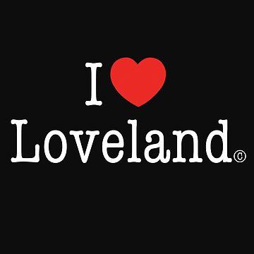 I Heart Loveland  by haliehovenga