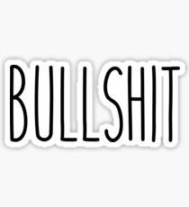 Bullshit Sticker