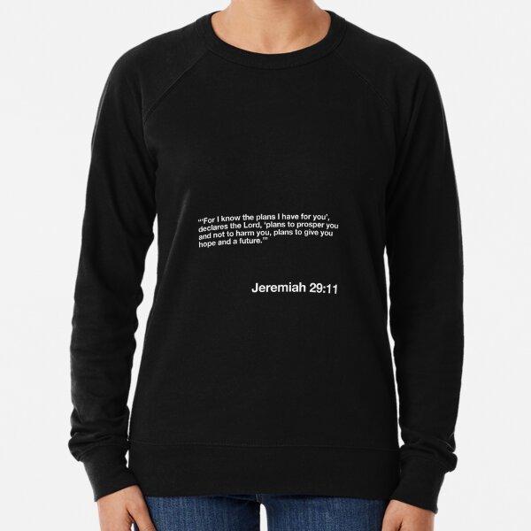 Jeremiah 29:11 (Black) Lightweight Sweatshirt