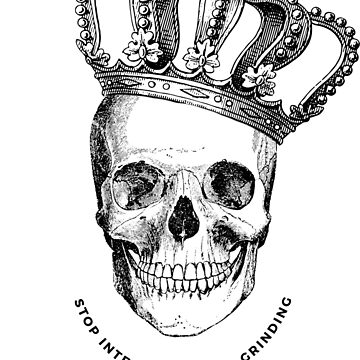 Grinding Skull With Crown by kaespo