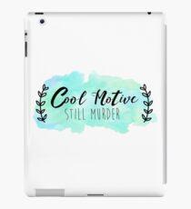Cool Motive, Still Murder iPad Case/Skin