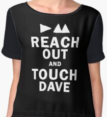 Reach Out And Touch Dave Women's Chiffon Top