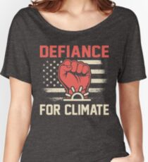 Defiance for Climate March 2017 Shirts Women's Relaxed Fit T-Shirt