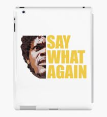SAY WHAT AGAIN funny agry dangerous burger movie iPad Case/Skin